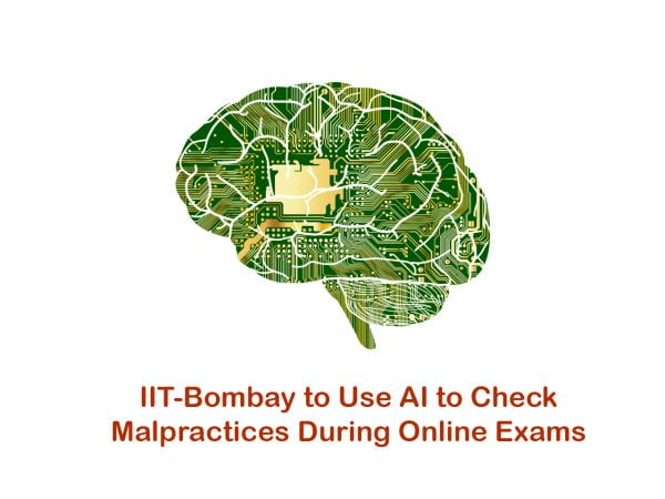 IIT-Bombay to Use AI to Check Malpractices During Online Exams