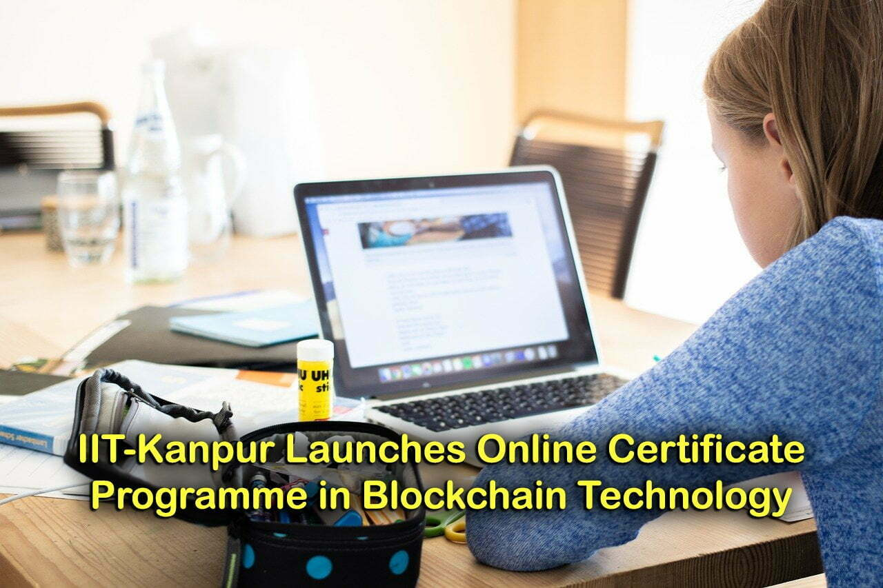 IIT-Kanpur Launches Online Certificate Programme in Blockchain Technology