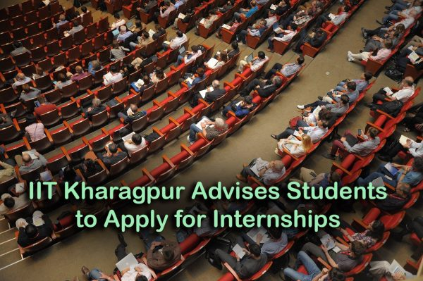 IIT Kharagpur Advises Students to Apply for Internships