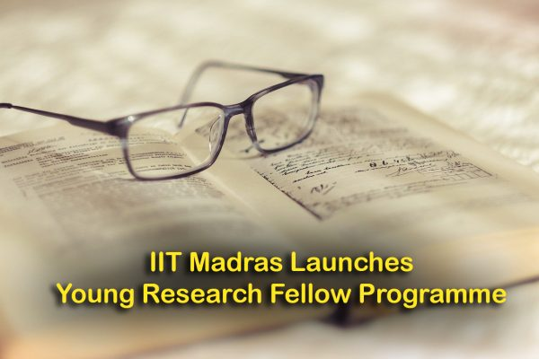 IIT Madras Launches Young Research Fellow Programme to Motivate UG Students