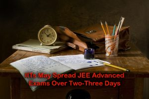 IITs May Spread JEE Advanced Exams Over Two-Three Days
