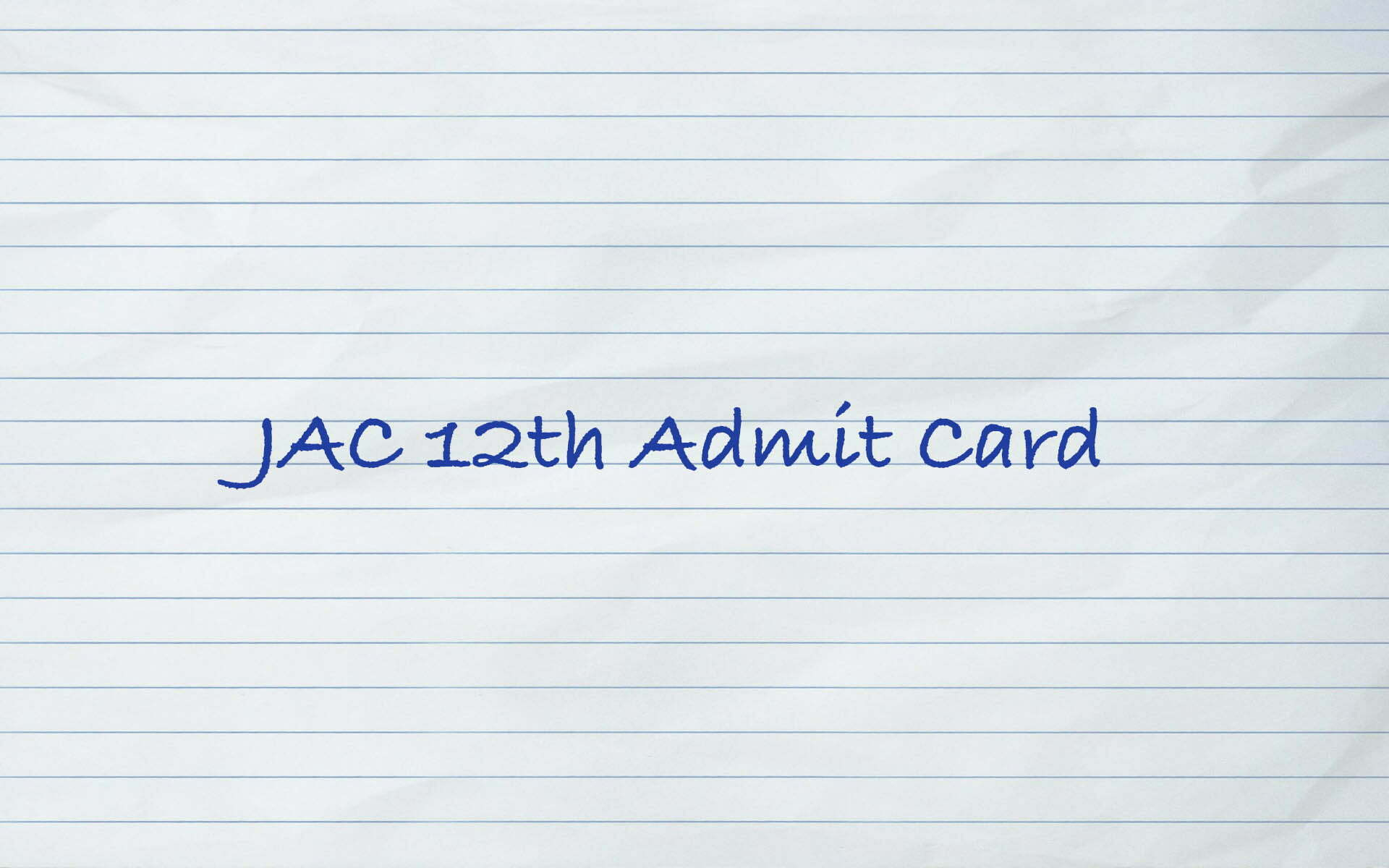 JAC 12th Admit Card