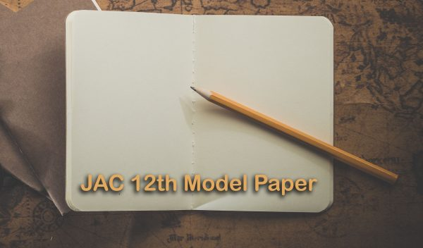 JAC 12th Model Question Paper