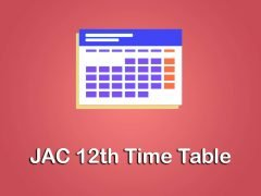 JAC 12th Time Table 2020 : Download JAC 12th Exam Routine 2020 PDF