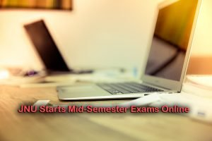 JNU Starts Mid-Semester Exams Online
