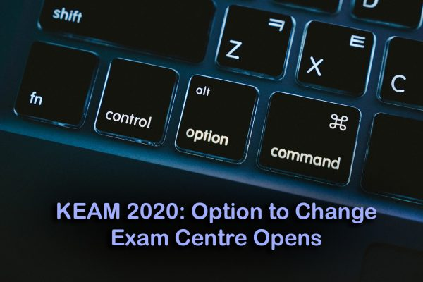 KEAM 2020: Option to Change Exam Centre Opens