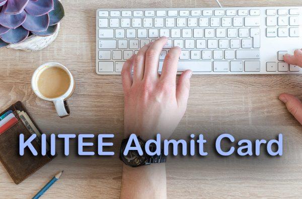 KIITEE Admit Card