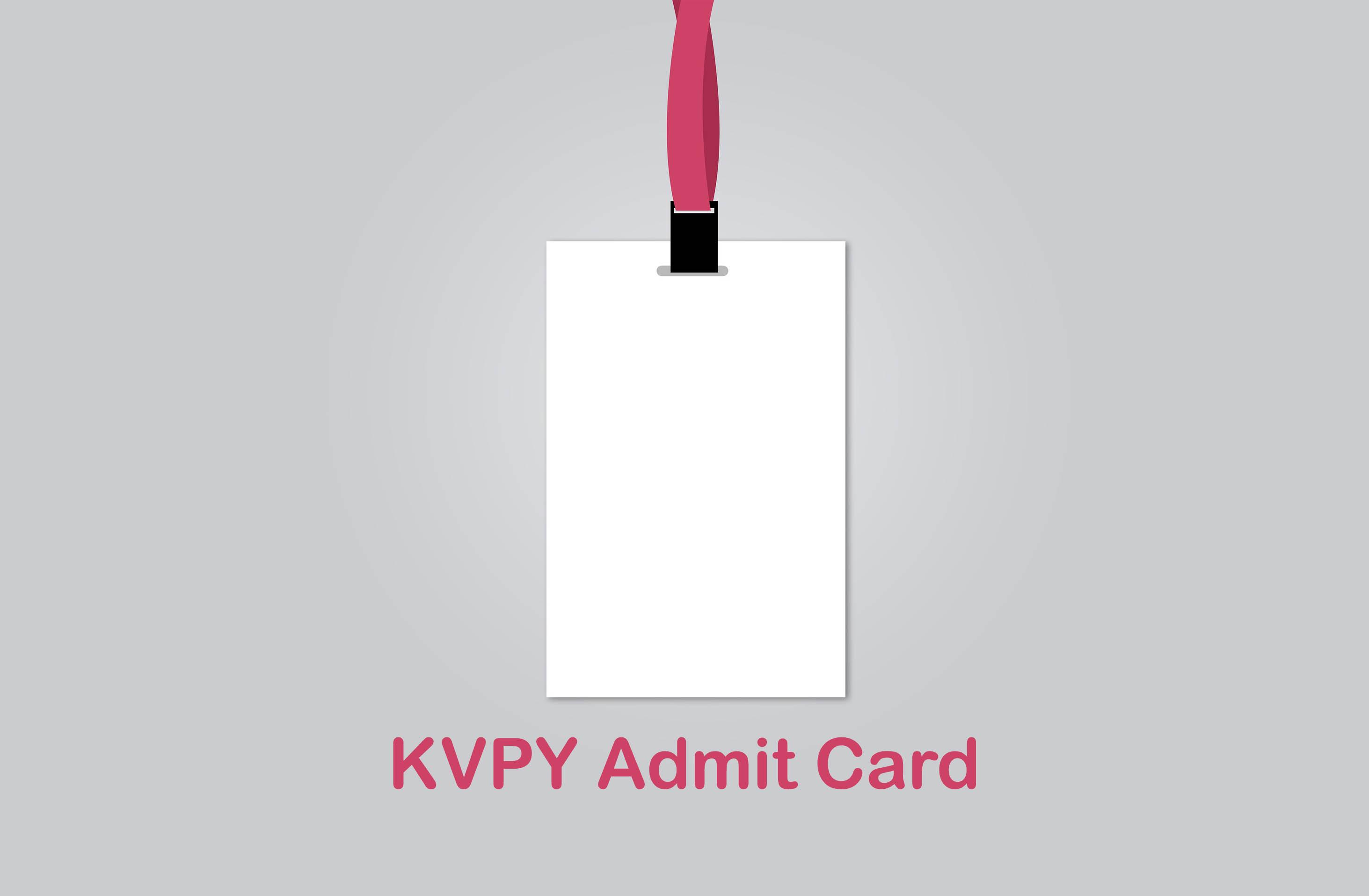 KVPY Admit Card