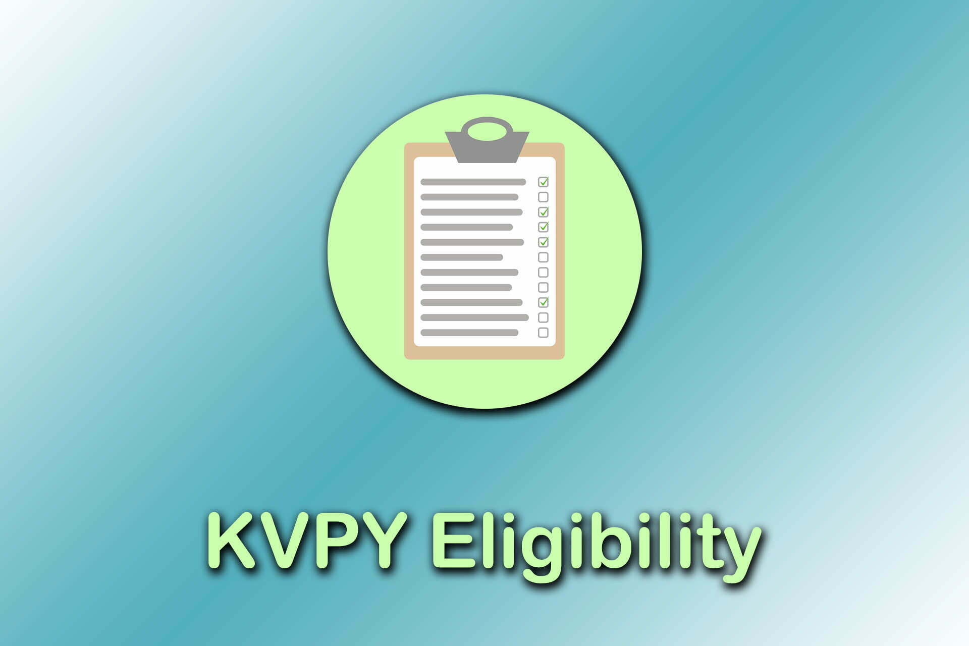KVPY Eligibility 2019 : Age Limit and Stream Wise Eligibility