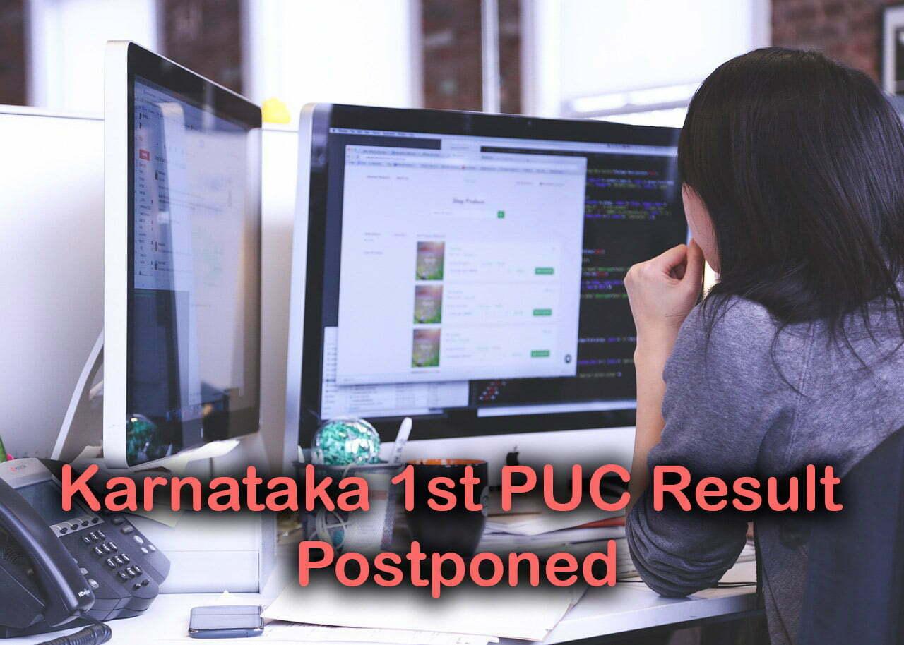 Karnataka 1st PUC Result 2020 Postponed