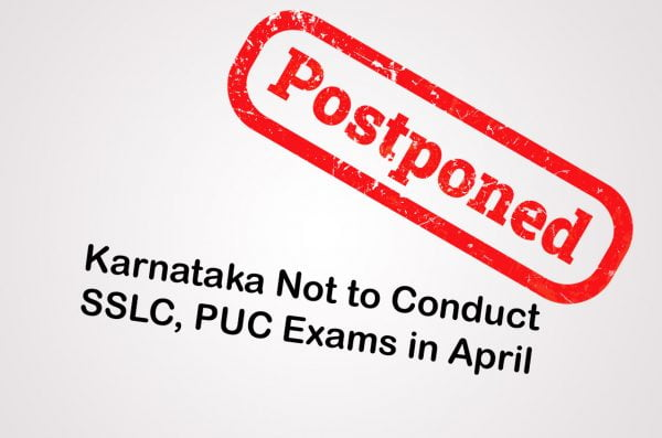 Karnataka Not to Conduct SSLC, PUC Exams in April