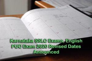 Karnataka SSLC Exams, English PUC Exam 2020 Revised Dates Announced