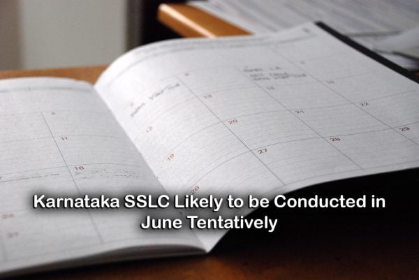 Karnataka SSLC Likely to be Conducted in June Tentatively
