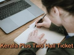 Kerala Plus Two Hall Ticket 2020 : Download DHSE Kerala 12th Hall Ticket 2020
