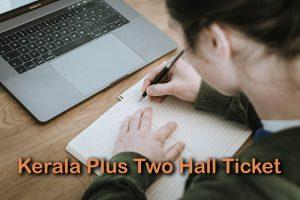 Kerala Plus Two Hall Ticket
