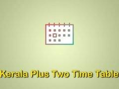 Kerala Plus Two Exam Time Table 2020 : Download Kerala HSC Date Sheet 2020