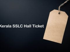 Kerala SSLC Hall Ticket 2020 : Download DHSE Kerala SSLC Hall Ticket