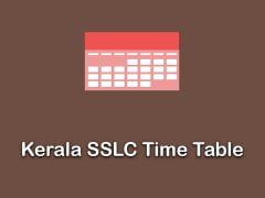 Kerala SSLC Time Table 2020 : Download Kerala Board 10th Date Sheet 2020 PDF