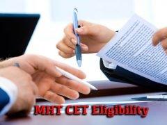 MHT CET Eligibility Criteria 2020 : Age, Education Qualification