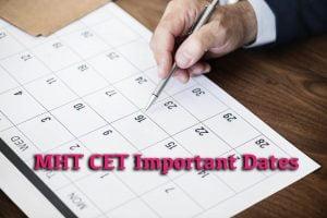 MHT CET Important Dates