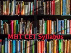 MHT CET Syllabus 2020 for Mathematics, Physics and Chemistry