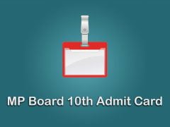 MP Board 10th Admit Card 2020 : Download MPBSE 10th Class Admit Card