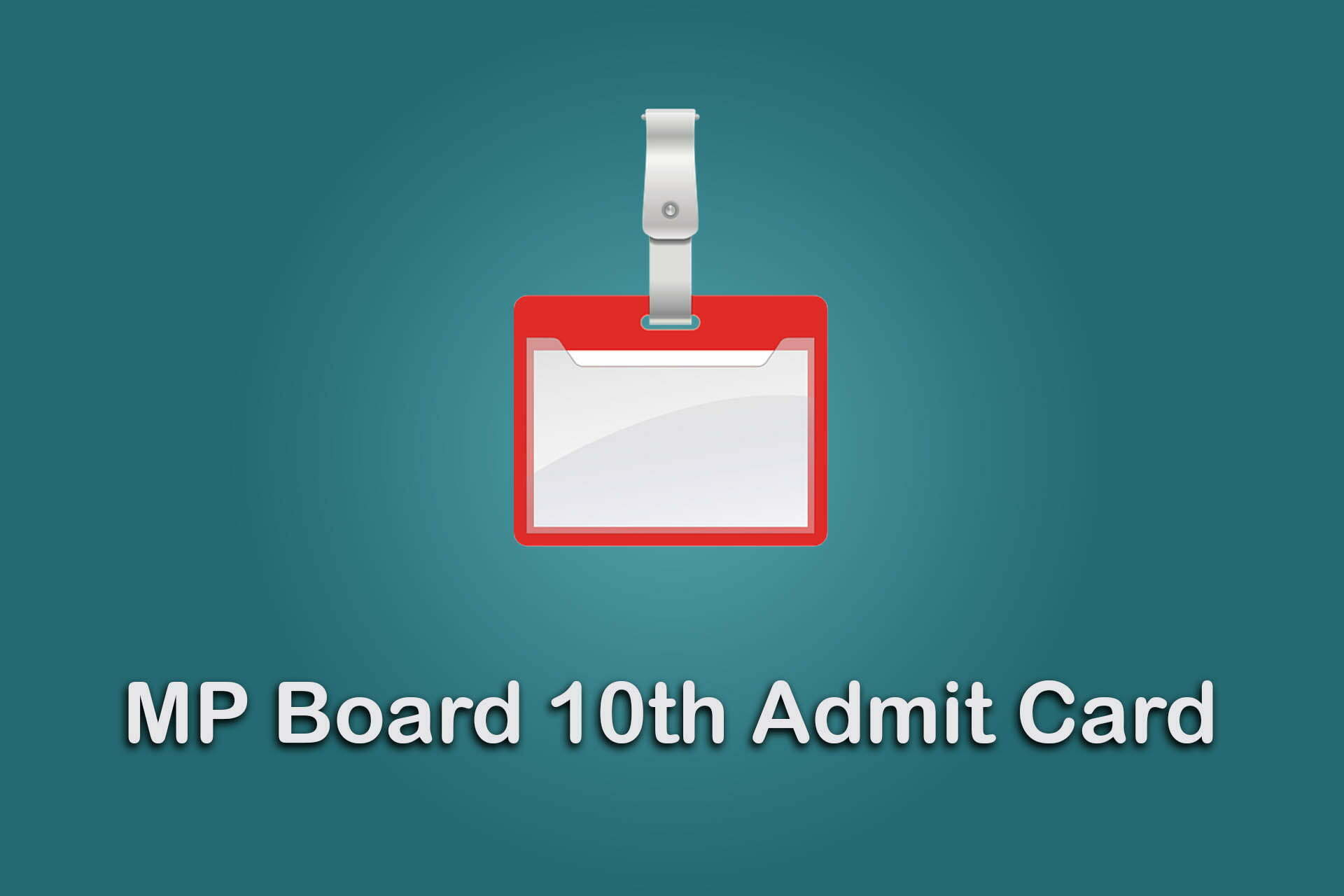 MP Board 10th Admit Card