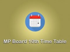 MP Board 10th Time Table 2020 : Download MPBSE 10th Class Time Table PDF