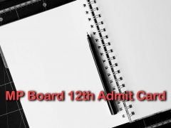 MP Board 12th Admit Card 2020 : Download MPBSE 12th Class Admit Card 2020