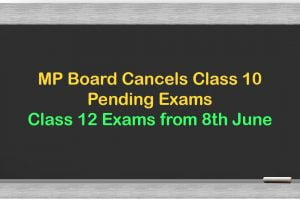MP Board Cancels Class 10 Pending Exams, Class 12 Exams from 8th June