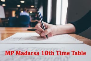 MP Madarsa 10th Time Table