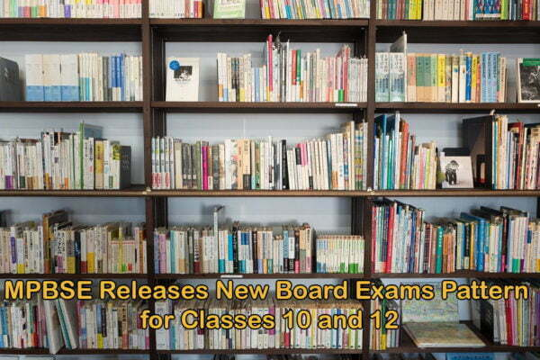 MPBSE Releases New Board Exams Pattern for Classes 10 and 12