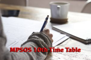 MPSOS 10th Time Table
