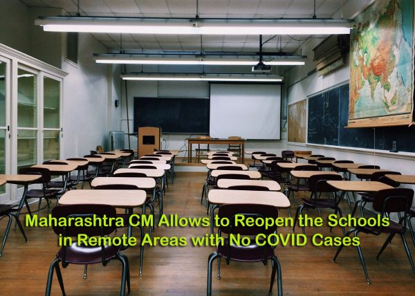 Maharashtra CM Allows to Reopen the Schools in Remote Areas with No COVID Cases