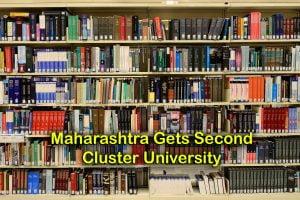 Maharashtra Gets Second Cluster University