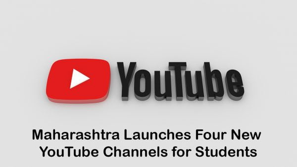 Maharashtra Launches Four New YouTube Channels for Students