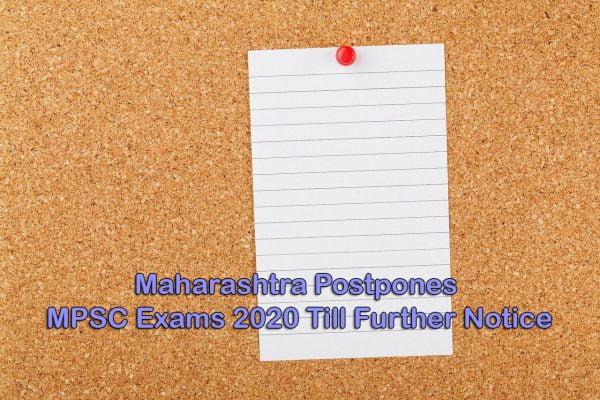 Maharashtra Postpones MPSC Exams 2020 Till Further Notice