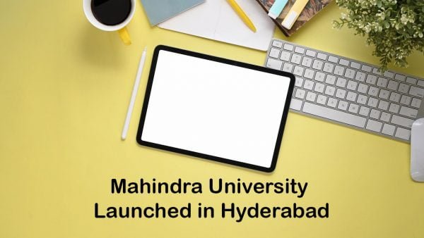 Mahindra University Launched in Hyderabad