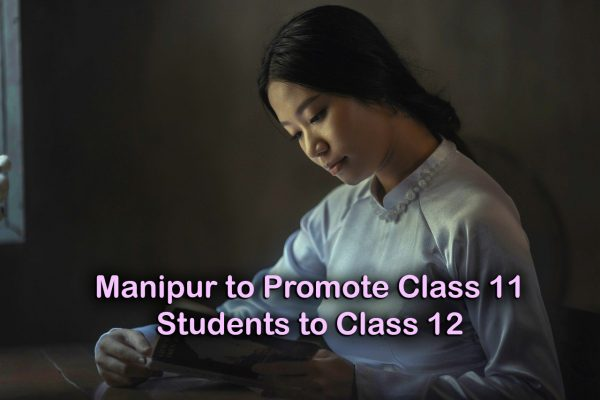 Manipur Council Issues Notice to Promote Class 11 Students to Class 12