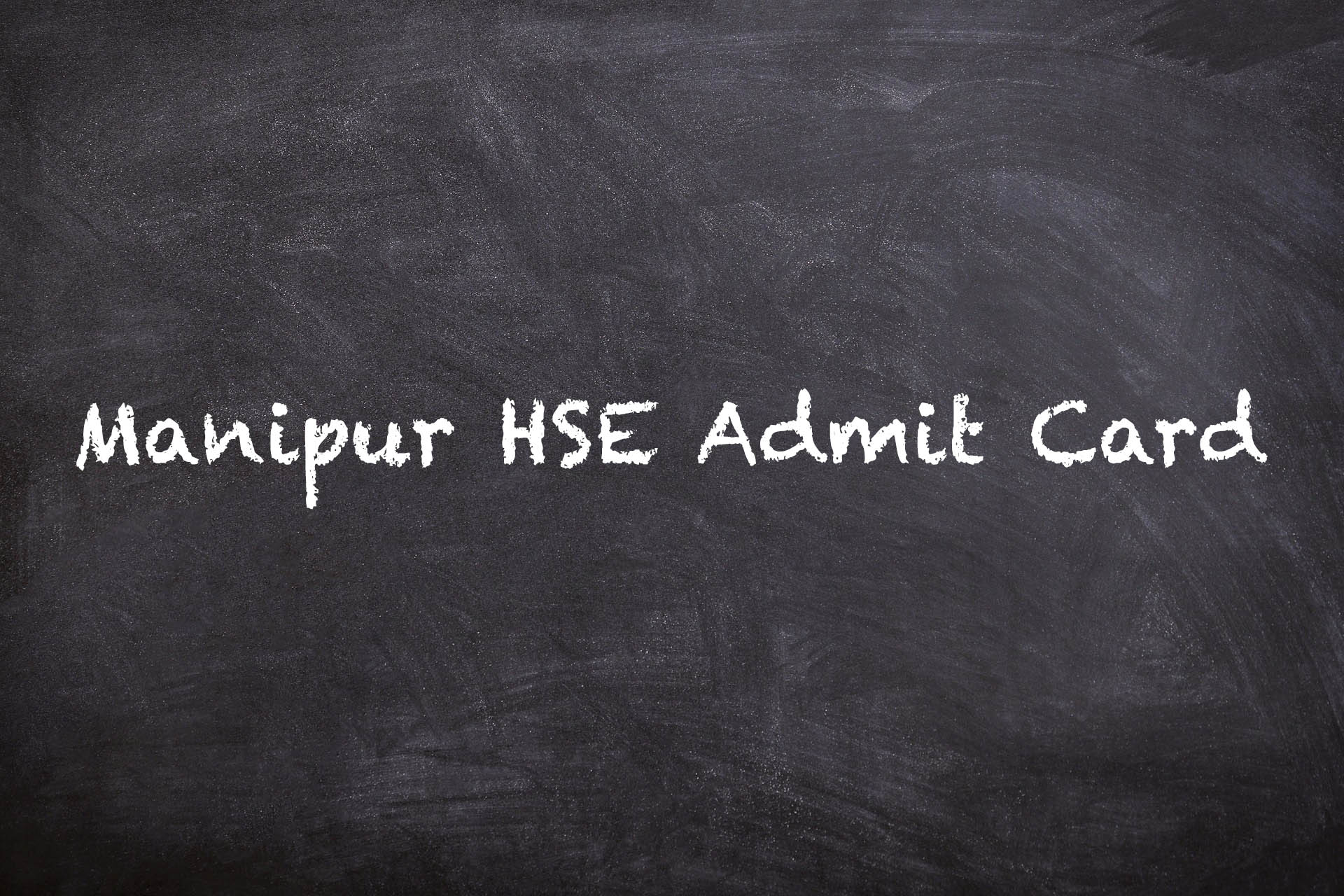 Manipur HSE Admit Card