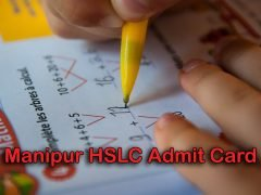 Manipur HSLC Admit Card 2020 : Download BSEM 10th Admit Card 2020