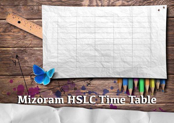 Mizoram HSLC Time Table