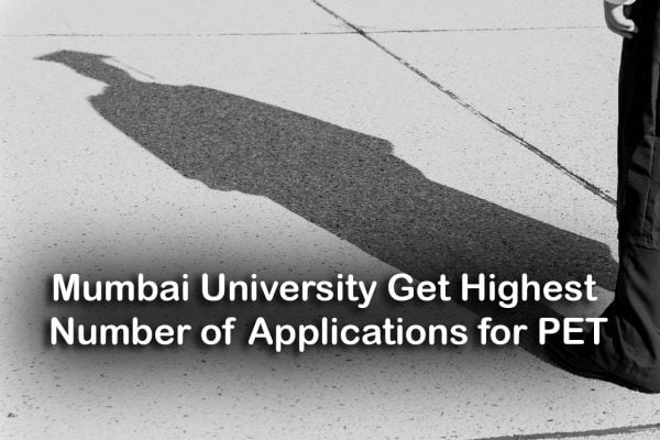 Mumbai University Get Highest Number of Applications for PET