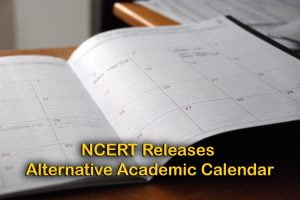 NCERT Releases 2020 Alternative Academic Calendar for Classes 1 to 12