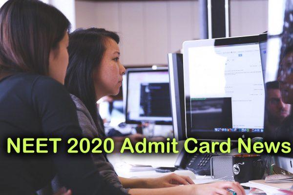 NEET 2020 Admit Card Not Releasing Today