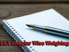 NEET Chapter Wise Weightage 2020 : Do or Die Chapters For NEET 2020