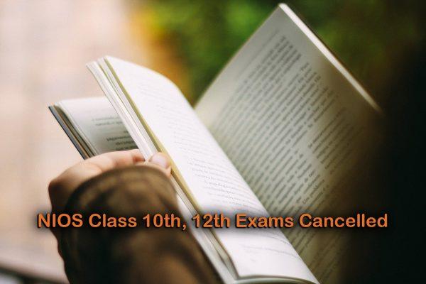 NIOS Class 10th, 12th Exams Cancelled
