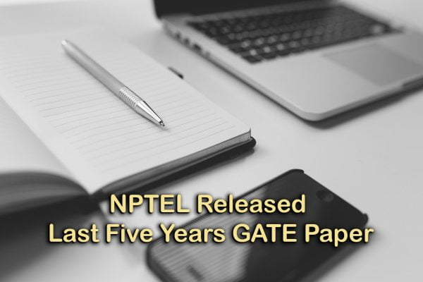 NPTEL Released Last Five Years GATE Paper