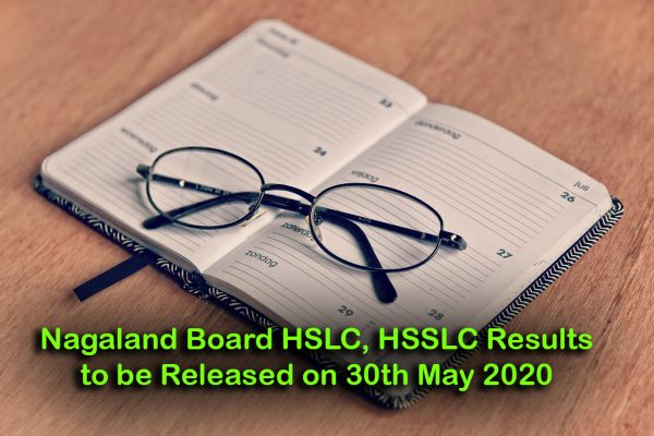 Nagaland Board HSLC, HSSLC Results to be Released on 30th May 2020