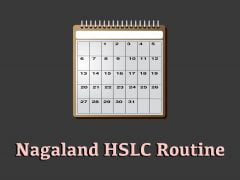 Nagaland HSLC Routine 2020 : Download NBSE HSLC Routine 2020